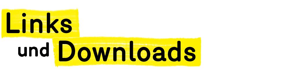 Überschrift Links und Downloads